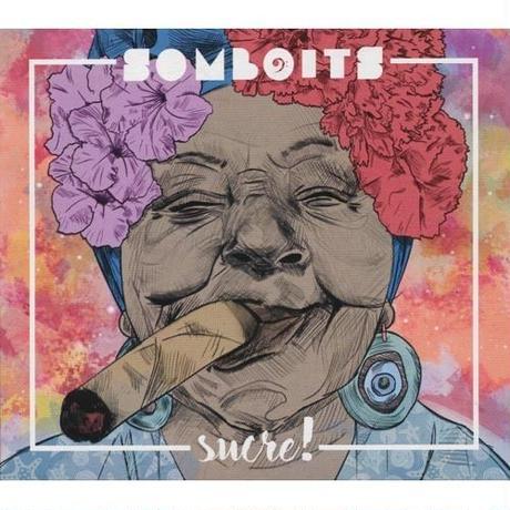 Somboits / Sucre! (CD)