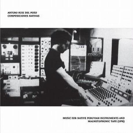 ARTURO RUIZ DEL POZO / COMPOSICIONES NATIVAS (LP)