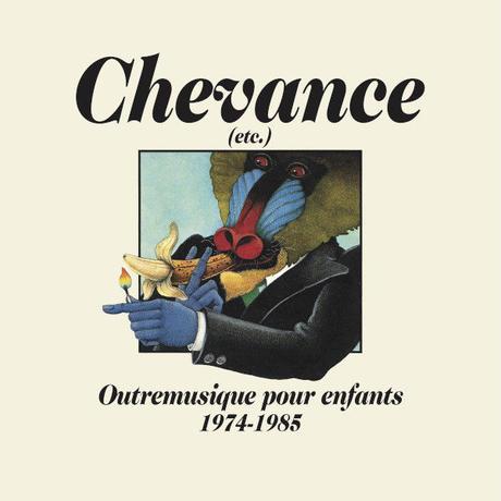 V.A. / Chevance - Outremusique pour enfants 1974-1985 (LP)