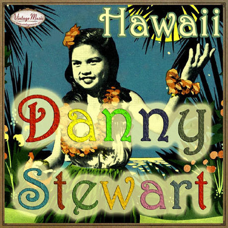 DANNY STEWART /  Hawaii(CD-R)