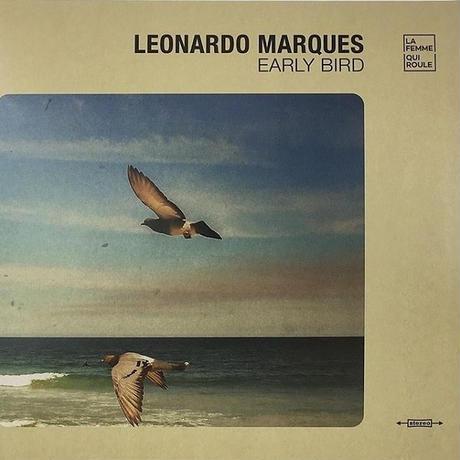 LEONARDO MARQUES / EARLY BIRD - LP (CLEAR COLOR VINYL/LTD.)