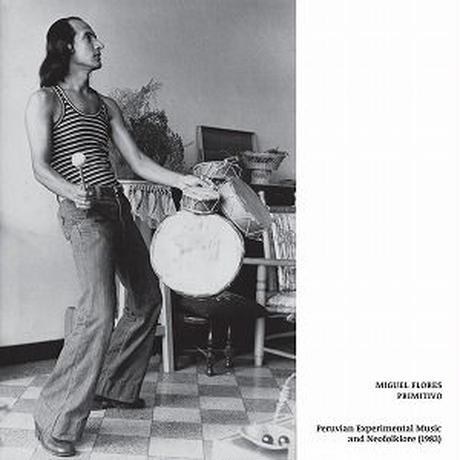 MIGUEL FLORES / PRIMITIVO (LP)