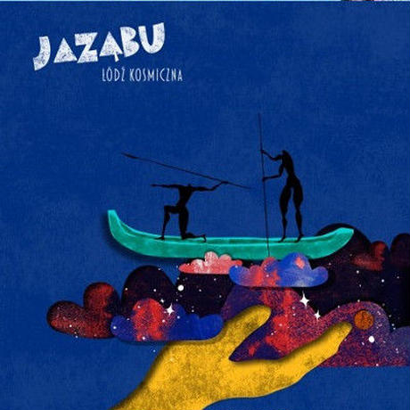 JAZABU / Łódź kosmiczna (CD)