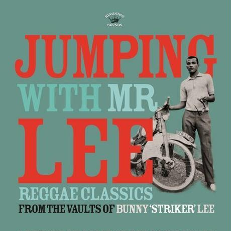 V.A. / JUMPING WITH MR LEE : REGGAE CLASSICS FROM THE VAULT OF BUNNY STRIKER LEE (CD)
