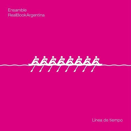 ENSAMBLE REAL BOOK ARGENTINA / LINEA DE TIEMPO (CD)
