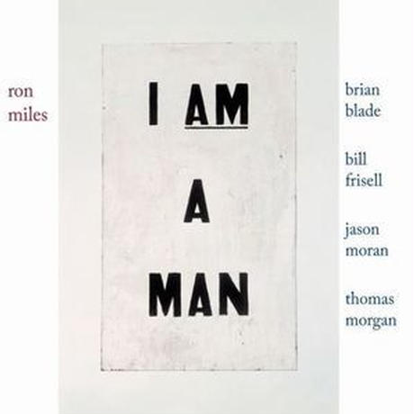 RON MILES /  I AM A MAN (CD)