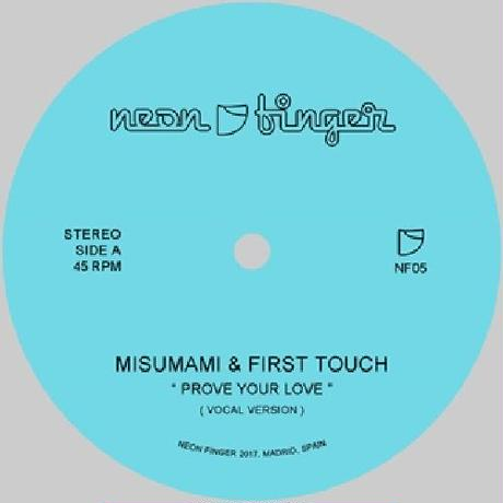 MISUMAMI & FIRST TOUCH / PROVE YOUR LOVE(7inch)