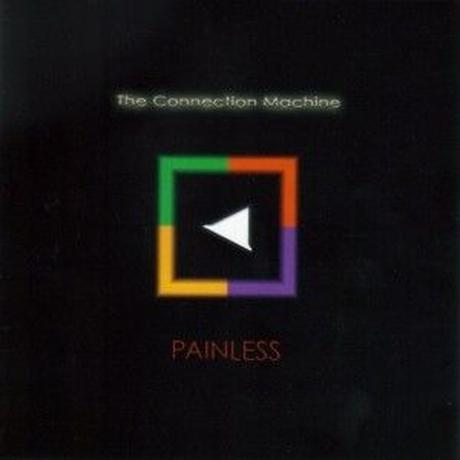 CONNECTION MACHINE / PAINLESS (CD)