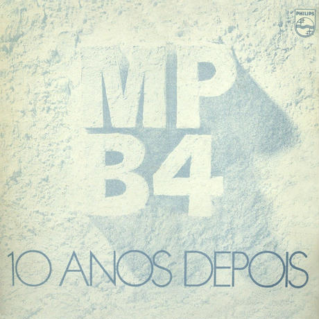 MPB4 / 10 ANOS DEPOIS (CD)
