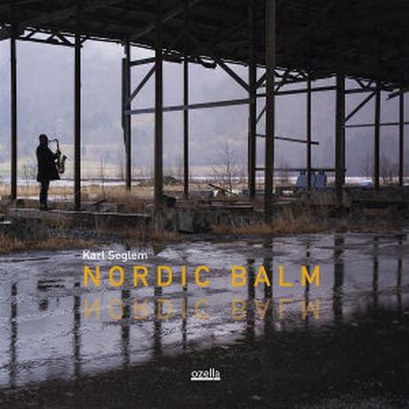 KARL SEGLEM / Nordic Balm (CD)