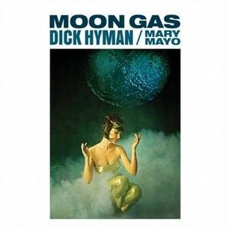 Dick Hyman - Mary Mayo / Moon Gas (CD)