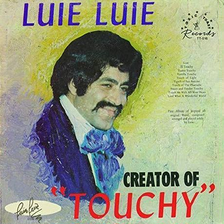 "LUIE LUIE / CREATOR OF ""TOUCHY"" (LP)"