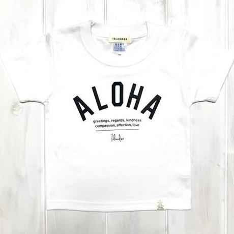 ISLANDER/アイランダー 『 ALOHA 』 キッズTシャツ/ホワイト