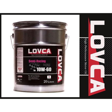 ラブカオイル LOVCA SEMI-RACING 10W-60 20L