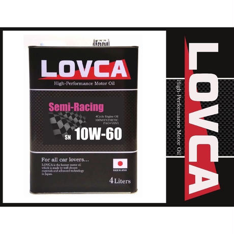 ラブカオイル LOVCA SEMI-RACING 10W-60 4L