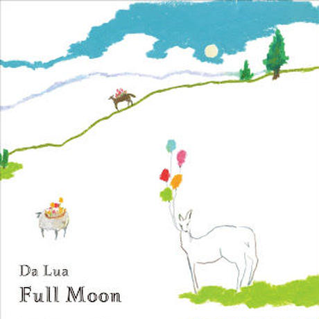 "Da Lua  ""Full Moon"""
