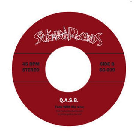 "[SG-009] Q.A.S.B. - We Need The Funk / Funk With Me  (7"" Vinyl)"