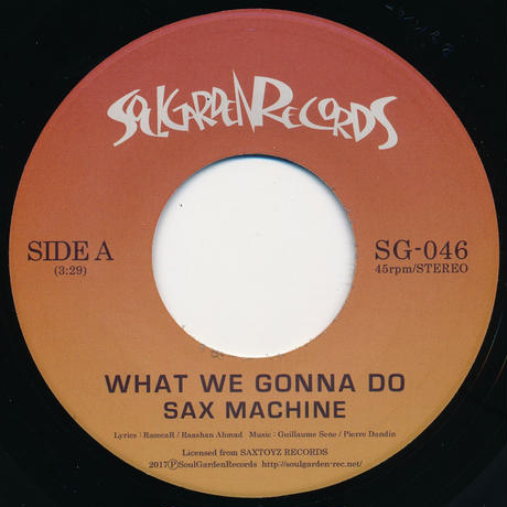 "[SG-046] SAX MACHINE - WHAT WE GONNA DO /  STARRED NOT SHAKING (7"" Vinyl)"