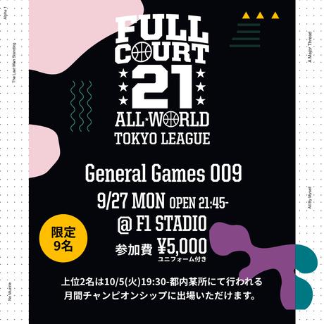 【9/27 21:45 出場権】FC21 TOKYO LEAGUE - General Games 009