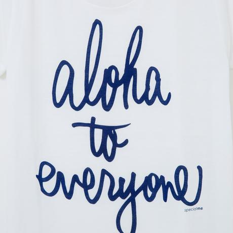 aloha to everyone ホワイト