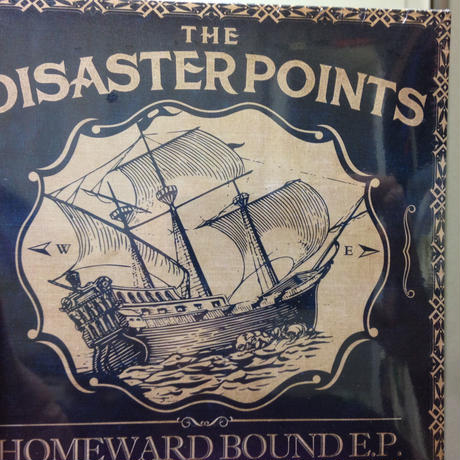 THE DISASTER POINTS「HOMEWARD BOUND E.P.」
