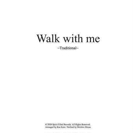 Walk with me - Piano score (pdf file)