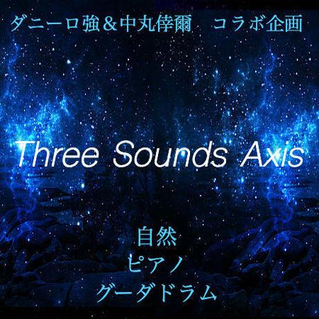 【演奏会】10月4日 IN 六甲 『Three Sounds Axis Vol.2 』