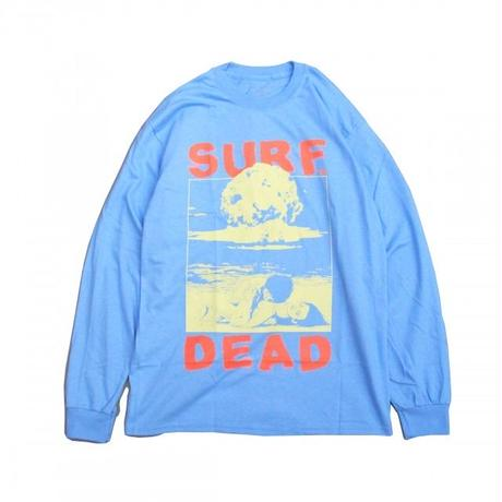 SURF IS DEAD NUCLEAR BEACH LONG SLEEVE <BLUE BELL>サーフイズデッド