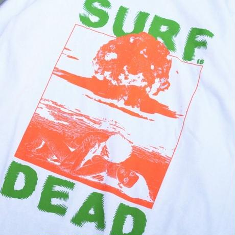 SURF IS DEAD NUCLEAR BEACH LONG SLEEVE <White>サーフイズデッド