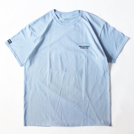 Made In Paradise PLAYERS CLUB TEE