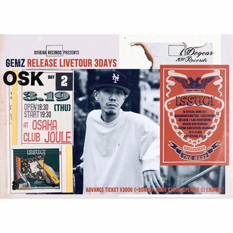 """GEMZ RELEASE LIVE IN OSAKA""  ADVANCE TICKET"