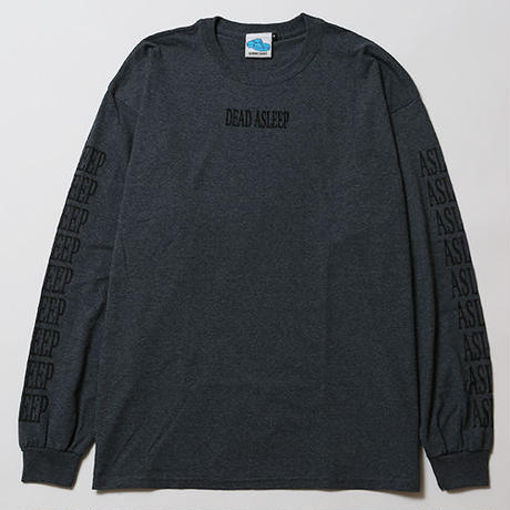 ASLEEP [ LONG SLEEVE ] / ASPHALT