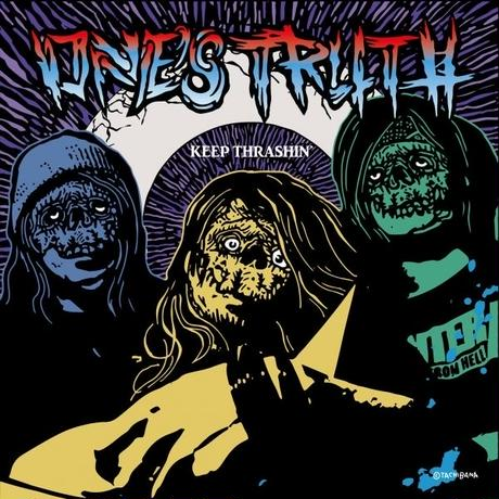 ONE'S TRUTH / KEEP THRASHIN'