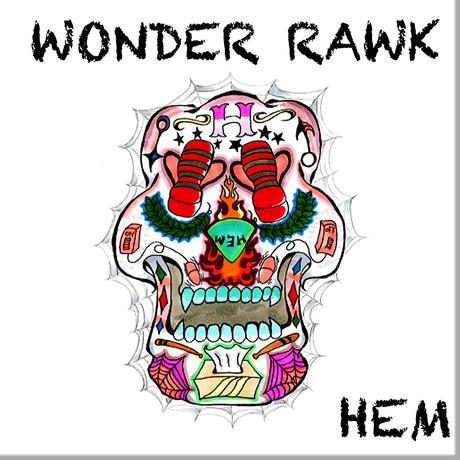 HEM / WONDER RAWK