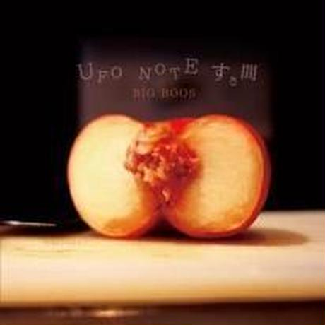 BIG BOOS / UFO NOTE すき間 [特典:Vo.ティダ サイン色紙付]