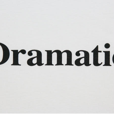 【ドラマティック】dramatic Tシャツ
