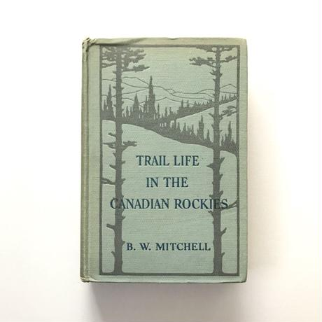 TRAIL LIFE IN THE CANADIAN ROCKIES