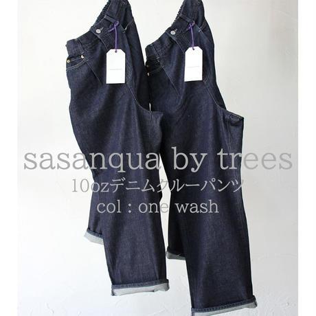 sasanqua by trees サザンカバイツリース 10ozデニムクルーパンツ #onewash 【送料無料】