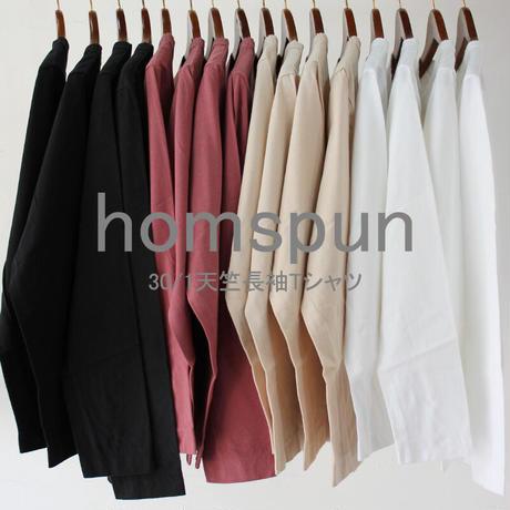 **2021s/s分到着・再入荷**homspun ホームスパン 30/-天竺長袖Tシャツ ♯サラシ、ピーチ、ラズベリー、ブラック