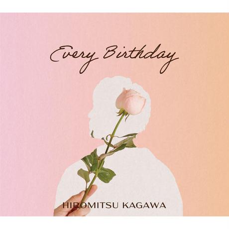 ★サイン入り★10thオリジナルAlbum『Every Birthday』