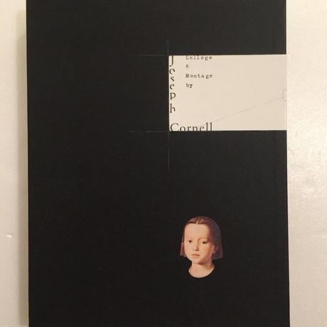ジョゼフ・コーネル|コラージュ&モンタージュ