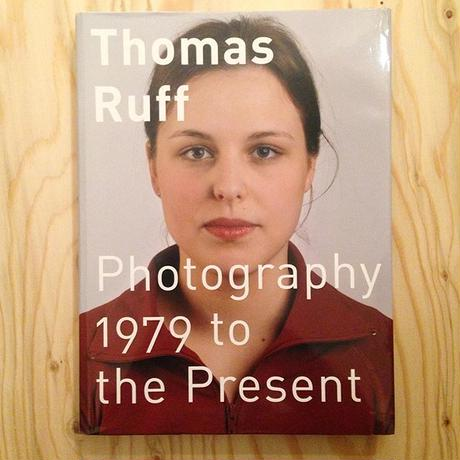 Thomas Ruff|Photography 1979 to the Present