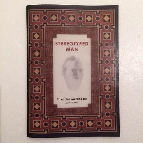 Takahiro Murahashi|STEREOTYPED MAN