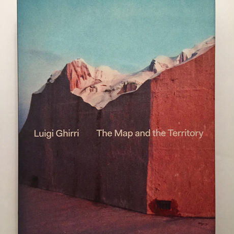 Luigi Ghirri|The Map and The Territory