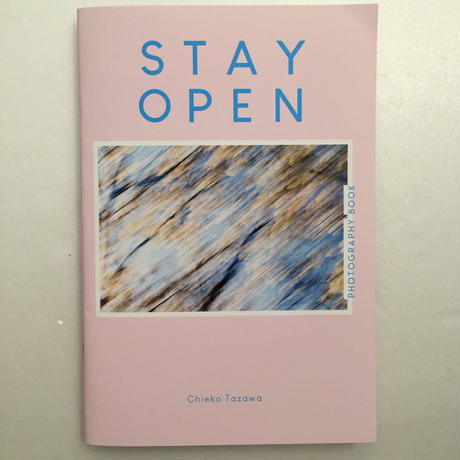 Chieko Tazawa|STAY OPEN