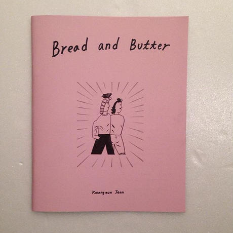 Kwang eun Jeon|Bread and Butter