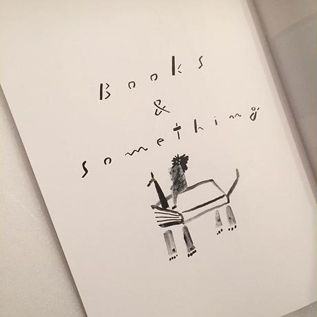 Books & something vol.2 |本と□