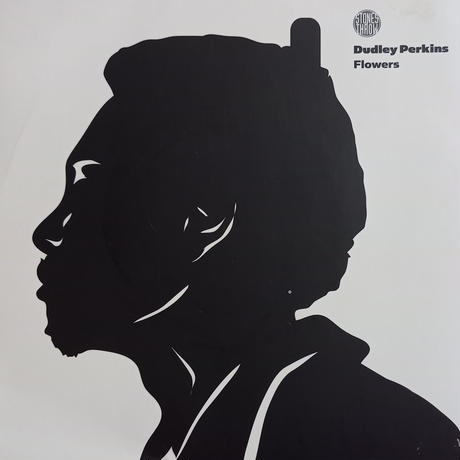 Dudley Perkins / Flowers  (7inch)