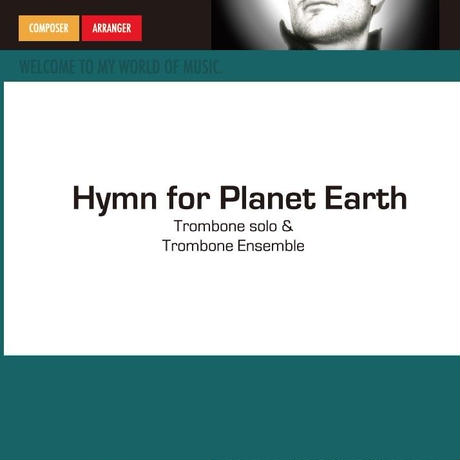 "★item199 「地球への賛美歌」""Hymn for Planet Earth"" for bass trombone & trombone ensemble  S.フェルヘルスト作曲 (2017)"