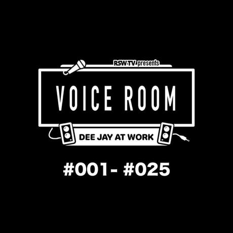 RYO THE SKYWALKER- 【VOICE ROOM MIX VOL.1 #001-#025】